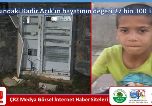 8 yaşındaki Kadir Açık'ın hayatının değeri 27 bin 300 lira