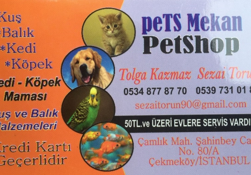 PETS MEKAN PETSHOP siz değerli Çekmeköy halkın hizmetinde..